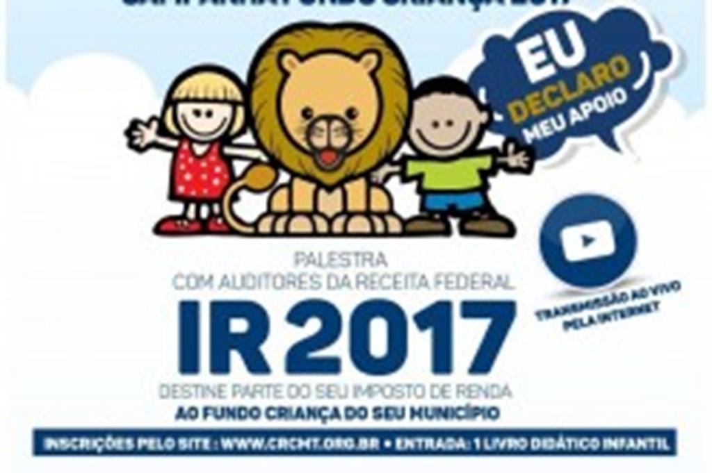 CRCMT lança Campanha Fundo Criança 2017 em Campo Verde