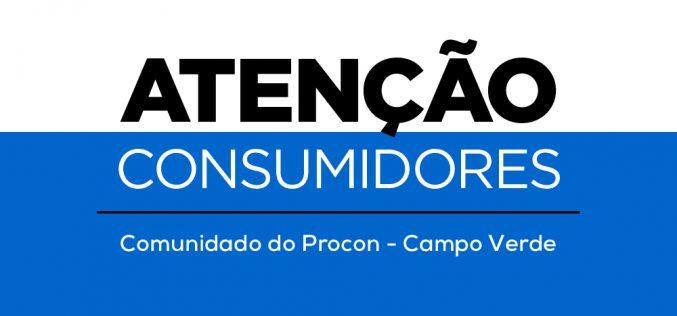 Procon de Campo Verde vai intensificar fiscalização contra a prática de preços abusivos